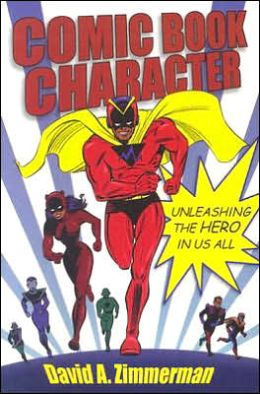 Comic Book Character: Unleasing the Hero in Us All