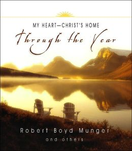 My Heart--Christ's Home Through the Year