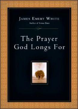 Prayer God Longs For