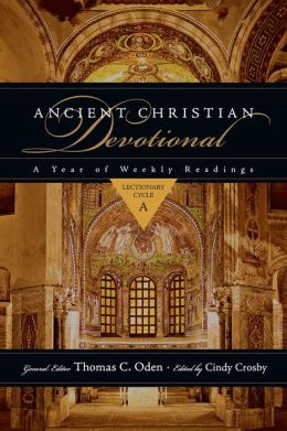 Ancient Christian Devotional: Lectionary Cycle A