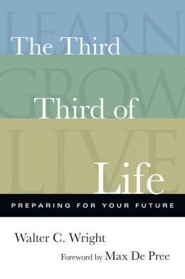 The Third Third of Life: Preparing for Your Future