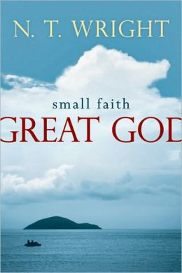Small Faith--Great God
