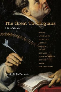 The Great Theologians: A Brief Guide