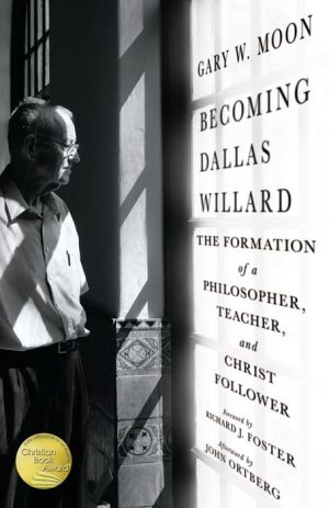Becoming Dallas Willard: The Formation of a Philosopher