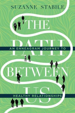 The Path Between Us: An Enneagram Journey to Health