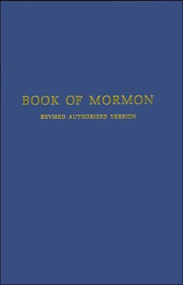 Book of Mormon: Revised Authorized Edition