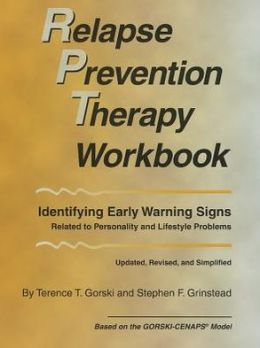 Relapse Prevention Therapy Workbook : Identifying Early Warning Sign Related to Personality and Lifestyle Problems