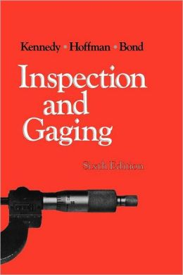 Inspection And Gaging