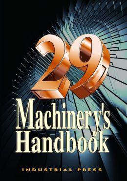 Machinery's Handbook, 29th Edition - Toolbox Edition