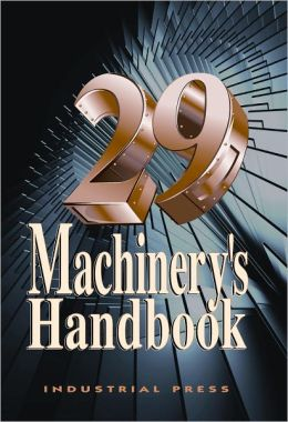 Machinery's Handbook, 29th Edition - CD And Toolbox Edition Set