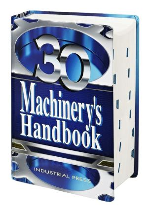 Machinery's Handbook, 30th Edition, Large Print