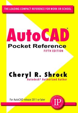 AutoCAD Pocket Reference, 5th Edition