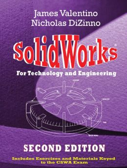 SolidWorks for Technology and Engineering, Second Edition
