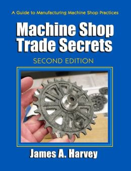 Machine Shop Trade Secrets 2E