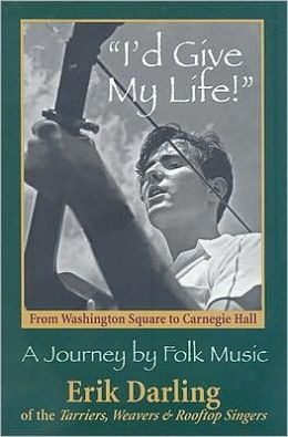 I'd Give My Life: A Journey by Folk Music