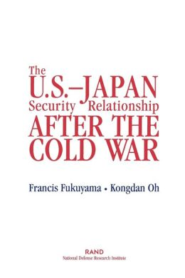 The U.S.-Japan Security Relationship After the Cold War