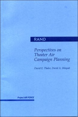 Perspectives on Theater Air Campaign Planning