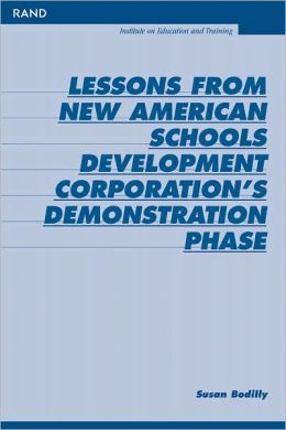 Lessons from New American Schools Development Corporation's Demonstration Phase