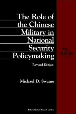 Role of the Chinese Military in National Security Policymaking