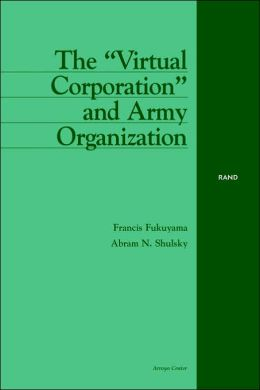 Virtual Corporation and Army Organization