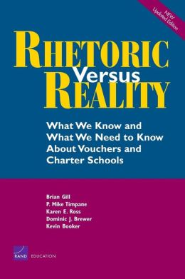 Rhetoric Versus Reality: What We Know and What We Need to Know about School Vouchers and Charter Schools