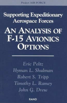 Supporting Expeditionary Forces: An Analysis of F-15 Avionics Options