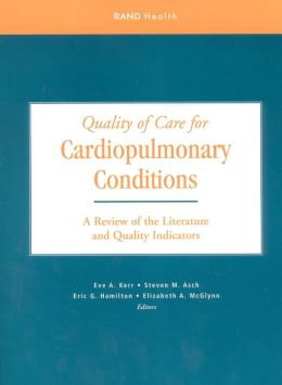 Quality of Care for Cardiopulmonary Conditions: A Review of the Literature and Quality Indicators