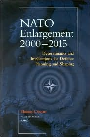 NATO's Further Enlargement: Determinants and Implications for Defense Planning and Shaping