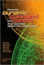 Enhancing Dynamic Command and Control of Air Operations Against Time Critical Targets