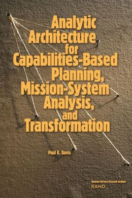 ANALYTIC ARNOPITECTURE FOR CAPABILITIES-BASED PLANN