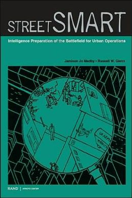 Street Smart: Intelligence Preparation of the Battlefield for Urban Operations