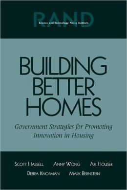 Building Better Homes: Government Strategies for Promoting Innovation in Housing