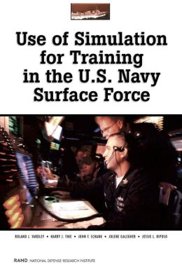 Use of Simulation for Training in the U. S. Navy Surface Force