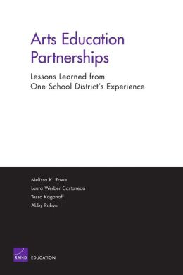 Arts Education Partnerships - Lessons Learned from One School: District's Experience 2004