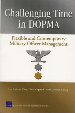 Challenging Time in DOPMA: Flexible and Contemporary Military Officer Management