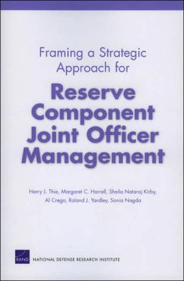 Framing a Strategic Approach for Reserve Component Joint Officer Management