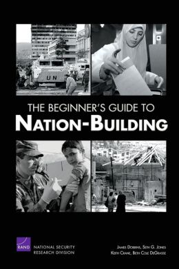 The Beginner's Guide to Nation-Building