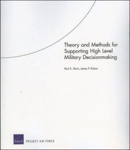 THEORY AND METHOOSI FOR SUPPORTING HIGH LEVEL MILIT