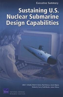 SUSTAINING U. S. NUCLEAR SUBMARINE DESIGN CAPABILI