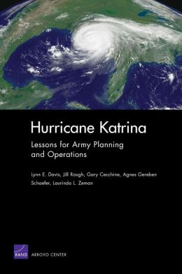 HURRICANE KATRINA: LESSONS FOR ARMY PLANNING AND O