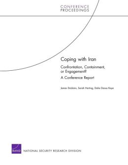 COPING WITH IRAN: CONYPRONTATION, CONTAINMENT, OR E