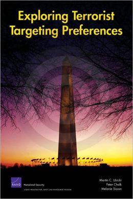 Exploring Terrorist Targeting Preferences