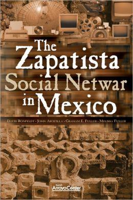The Zapatista Social Netwar in Mexico