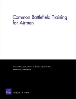 Common Battlefield Training for Airmen