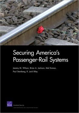Securing America's Passenger-Rail Systems