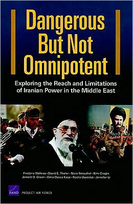 Dangerous But Not Omnipotent Exploring the Reach and Limitations of Iranian Power in the Middle East