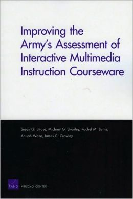 Improving the Army's Assessment of Interactive Multimedia Instruction Courseware 2009