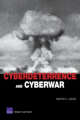 Cyberdeterrence and Cyberwar