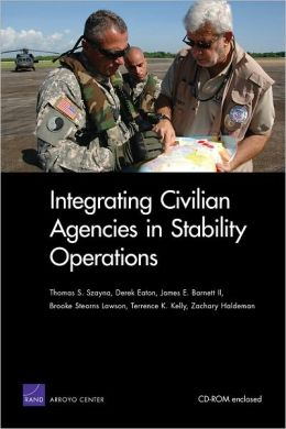 Integrating Civilian Agencies in Stability Operations