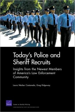 Today's Police Sheriff Recruits: Insights from the Newest Members of America's Law Enforcement Community